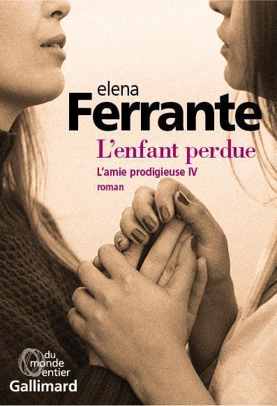 L'ENFANT PERDUEd'Elena Ferrante