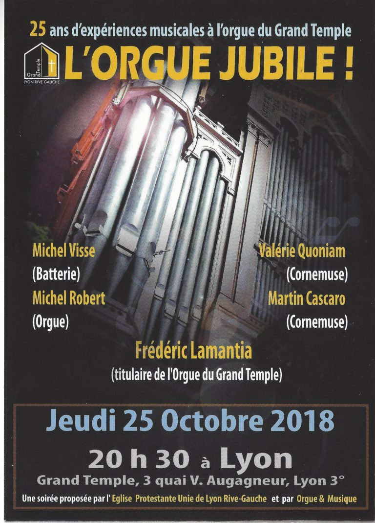 "Concert ""L'Orgue Jubile"" avec Frédéric Lamantia au Grand Temple de Lyon"