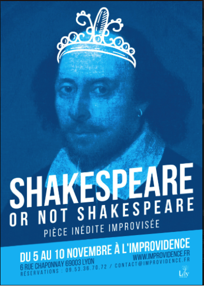 Shakespeare or not Shakespeare - L'improvidence Lyon