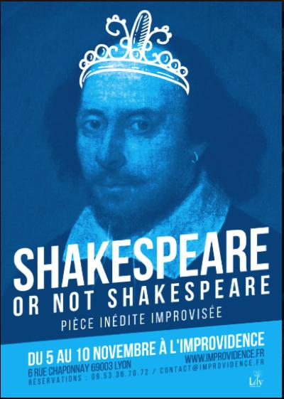 Shakespeare or not Shakespeare - L'improvidence Lyon