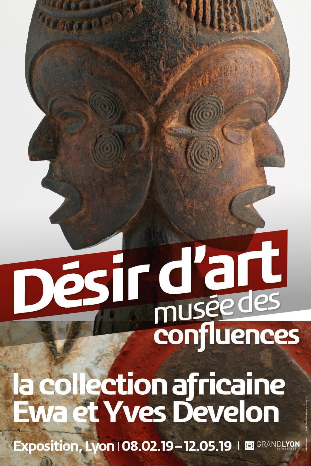 Musée des Confluences : Désir d'art, la collection africaine Ewa et Yves Develon