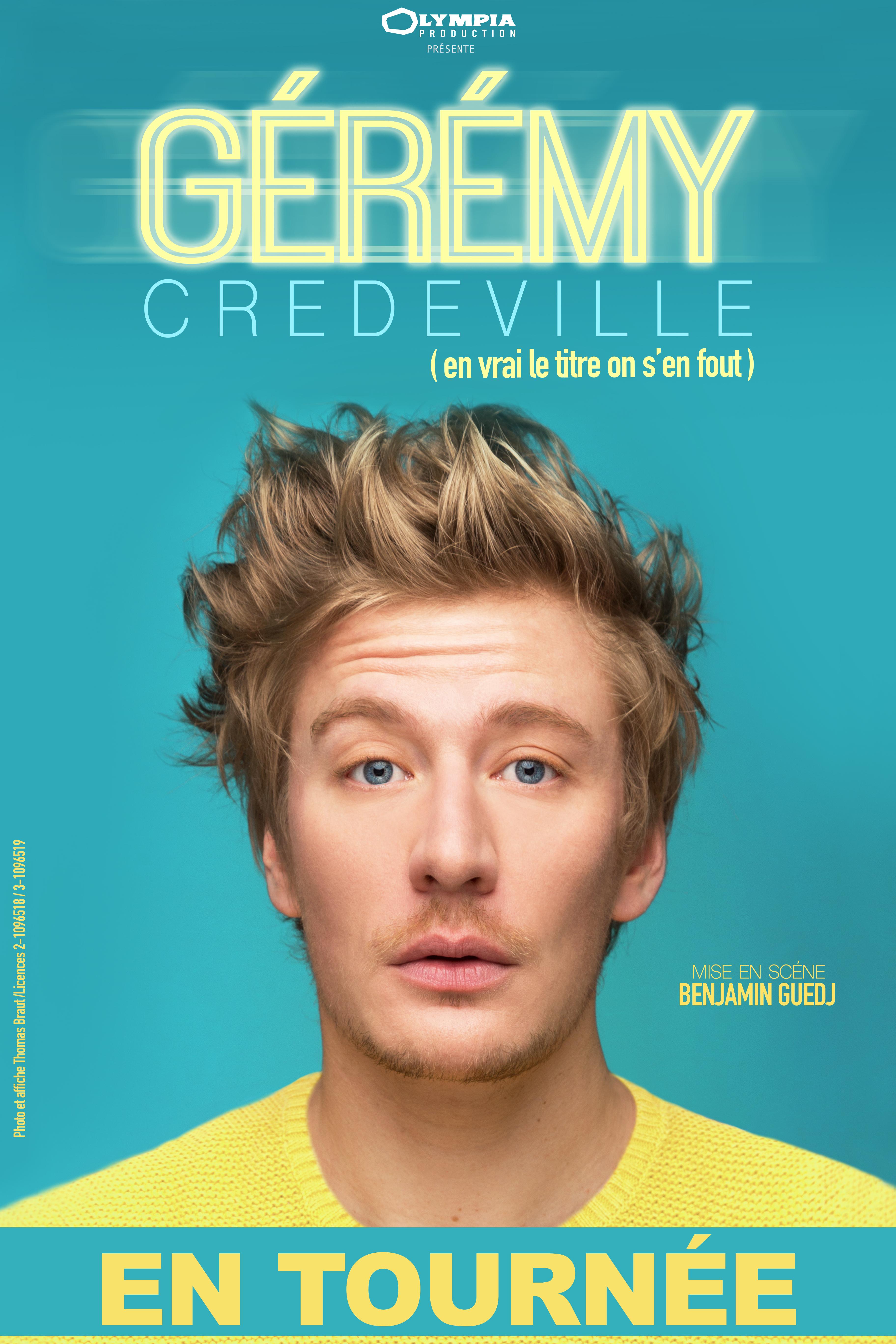 Gerémy Crédeville - En tournée