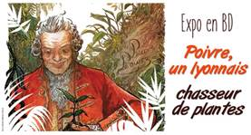 Jardin botanique de Lyon : exposition Pierre Poivre