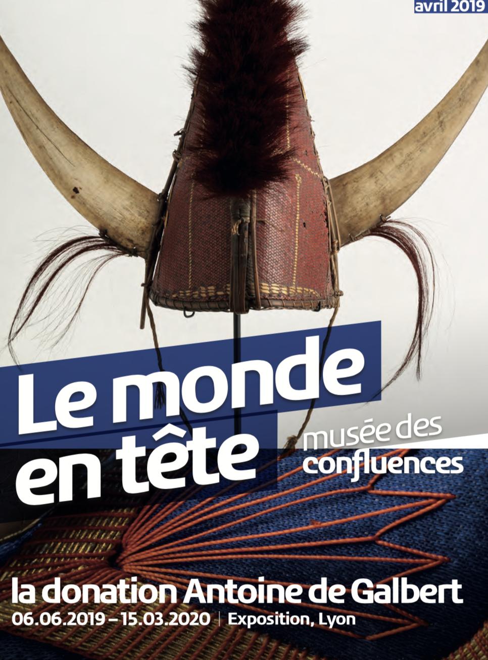 Musée des Confluences : exposition Le monde en tête, la donation Antoine de Galbert