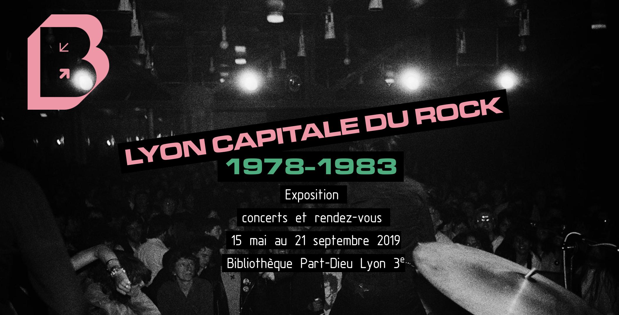 Lyon capitale du rock - 1978-1983 - Bibliothèque municipale de Lyon