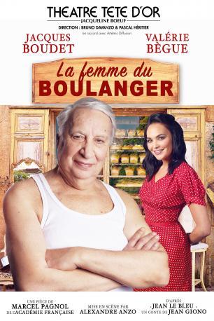 La Femme du Boulanger | Théâtre Tête d'Or