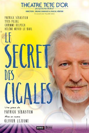 Le Secret des Cigales   Théâtre Tête d'Or
