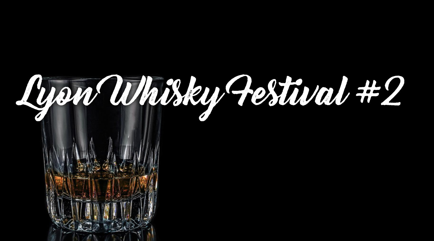 Lyon Whisky Festival #2