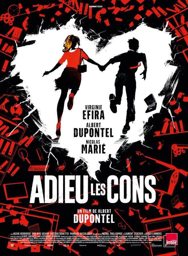 Affiche du film Adieu les cons d'Albert Dupontel
