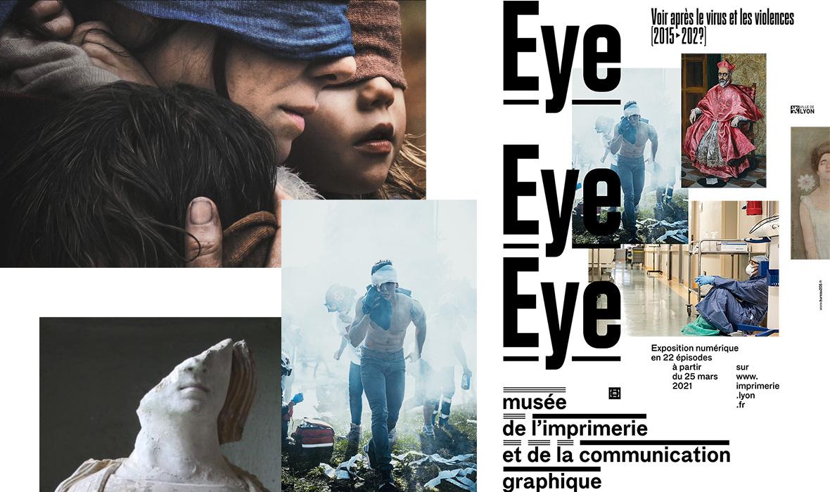 Exposition Eye Eye Eye - Musée de l'imprimerie et de la communication graphique de Lyon