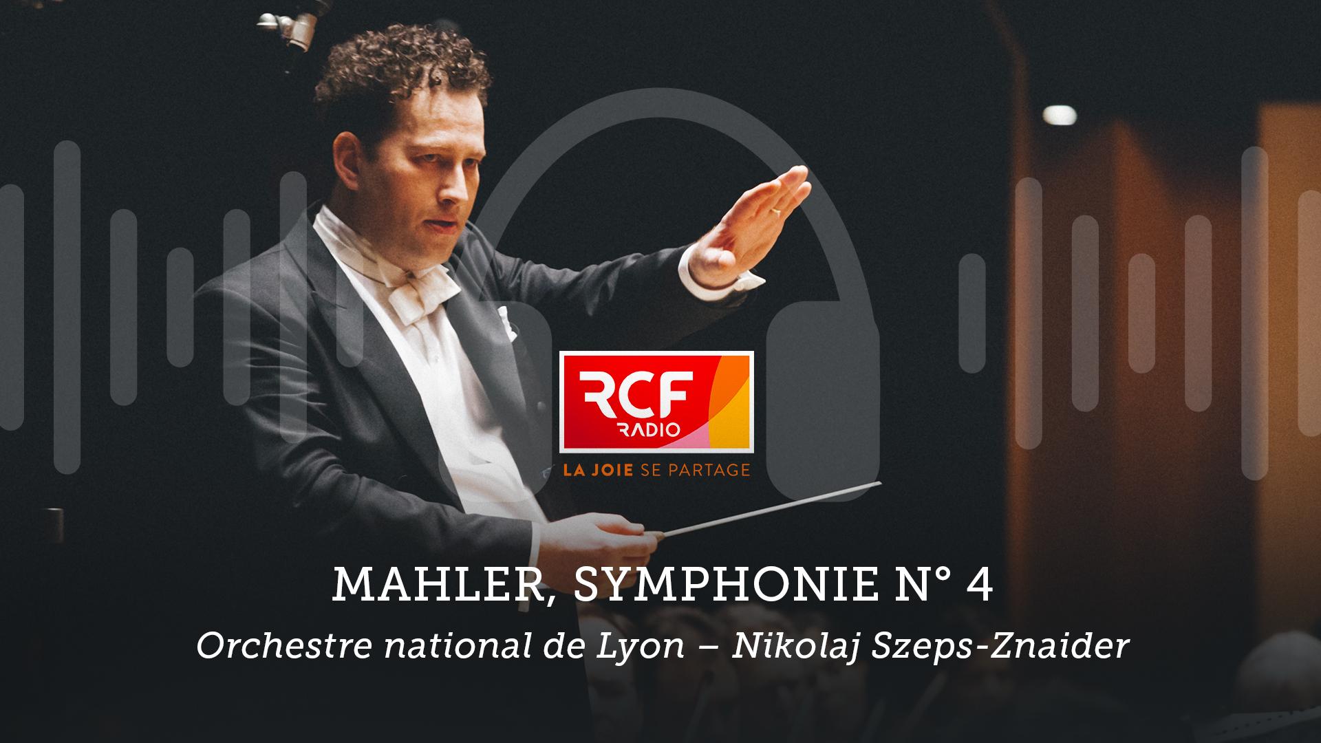 Symphonie n°4 de Mahler - Auditorium Orchestre National de Lyon